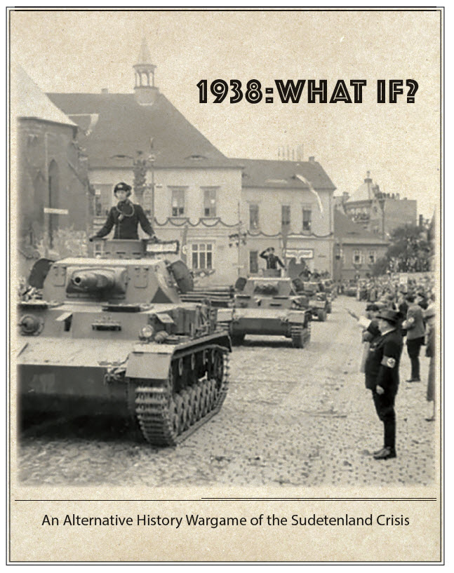1938: What If? The 1938 Czech Crisis