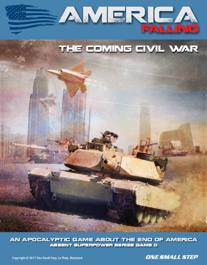 America Falling: The Coming Civil War (Absent Superpower Series)